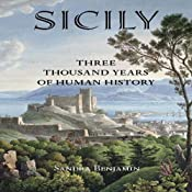 Sicily:Three Thousand Years of Human History | [Sandra Benjamin]