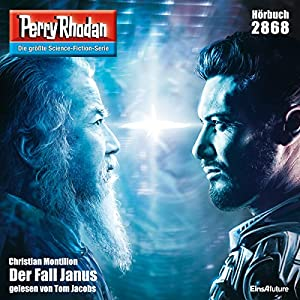 Der Fall Janus (Perry Rhodan 2868) Hörbuch