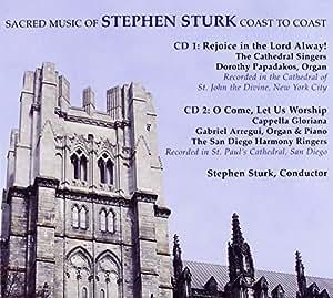 Sacred Music of Stephen Sturk: