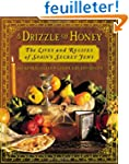 A Drizzle of Honey: The Lives and Rec...