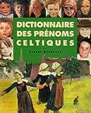 echange, troc Albert Deshayes - Dictionnaire des prénoms celtiques