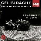 Bruckner: SYMPHONY No. 7 / Te Deum