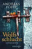 Image de Wolfsschlucht: Kriminalroman (Ein Wallner & Kreuthner - Krimi)