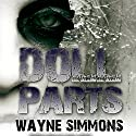 Doll Parts Audiobook by Wayne Simmons Narrated by Melanie McHugh