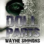 Doll Parts | Wayne Simmons