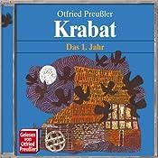 Krabat: Das 1. Jahr | Otfried Preußler