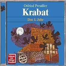 Krabat: Das 1. Jahr Hörbuch von Otfried Preußler Gesprochen von: Otfried Preußler