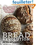 Bread Revolution: World-Class Baking...