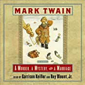 A Murder, a Mystery, and a Marriage | [Mark Twain]