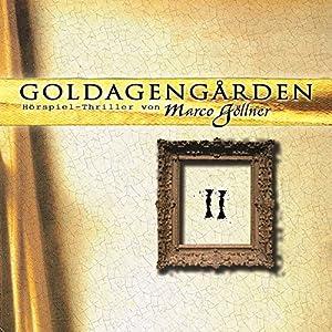 Goldagengarden 2 Hörspiel