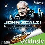Galaktische Mission (Krieg der Klone 5)   John Scalzi
