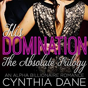 His Domination - The Absolute Trilogy Audiobook