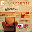Chabrier : L'oeuvre pour piano, vol.3