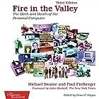 Fire in the Valley: The Birth and Death of the Personal Computer Hörbuch von Michael Swaine, Paul Freiberger Gesprochen von: Don Azevedo