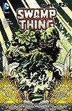 Swamp Thing Vol. 1: Raise Them Bones (The New 52) (Swamp Thing Volume (The New 52))