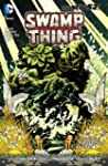 Swamp Thing Vol. 1: Raise Them Bones...