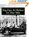 Sig Eps At Baker In The '60s
