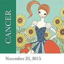 Cancer: November 25, 2015  by Tali Edut, Ophira Edut Narrated by Lesa Wilson