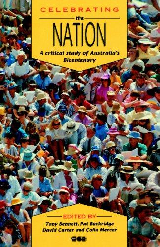庆祝国家: 澳大利亚的二百周年 (澳大利亚文化研究) 的关键研究