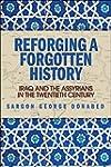 Reforging a Forgotten History: Iraq a...
