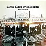 Louis Eliot & The Embers Kittow's Moor