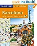 POLYGLOTT zu Fu� entdecken Barcelona