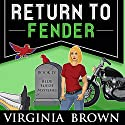 Return to Fender Audiobook by Virginia Brown Narrated by Karen Commins, Drew Commins