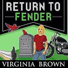 Return to Fender (       UNABRIDGED) by Virginia Brown Narrated by Karen Commins, Drew Commins