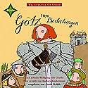 Götz von Berlichingen. Weltliteratur für Kinder Hörbuch von Johann Wolfgang von Goethe, Barbara Kindermann Gesprochen von: Armin Rohde