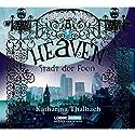 Heaven: Stadt der Feen Hörbuch von Christoph Marzi Gesprochen von: Katharina Thalbach