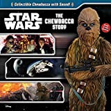 img - for Star Wars: The Chewbacca Story book / textbook / text book