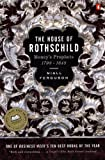 img - for The House of Rothschild: Volume 1: Money's Prophets: 1798-1848 book / textbook / text book