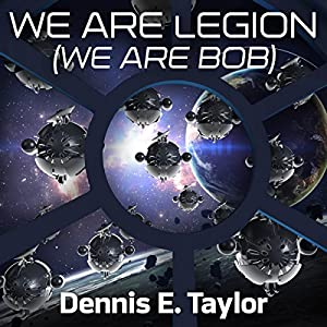 We Are Legion (We Are Bob) Hörbuch