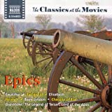 Classics at the Movies-Epics
