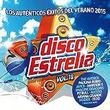 Disco Estrella, Vol. 18 (Los Auténticos Éxitos Del Verano 2015) [Explicit]