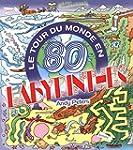 Le tour du monde en 80 labyrinthes