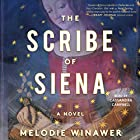 The Scribe of Siena: A Novel Audiobook by Melodie Winawer Narrated by Cassandra Cambell
