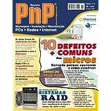 PnP Digital nº 10 - Os 10 Defeitos mais comuns dos micros, Sistemas RAID, topologias de rede, multímetros, erros...