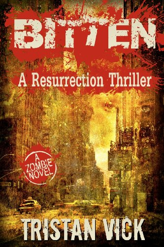 Book: Bitten - A Resurrection Thriller by Tristan Vick