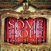Some Hope | [Edward St. Aubyn]