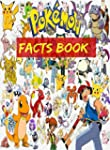 Pokemon Facts: The Ultimate Collectio...