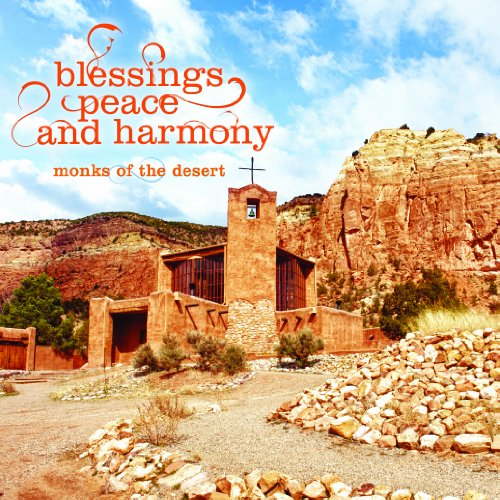 Original album cover of Blessings, Peace and Harmony by Monks of the Desert
