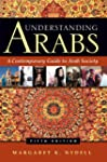 Understanding Arabs, Fifth Edition: A...