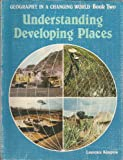 Geography in a Changing World: Understanding Developing Places Bk. 2 (0340234458) by Jones, David