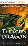 The Green Dragon: A Claire-Agon Drago...