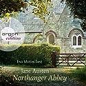 Northanger Abbey Hörbuch von Jane Austen Gesprochen von: Eva Mattes