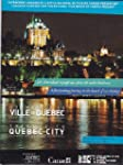 TRIBUTE TO QUEBEC CITY HOMMAGE A LA V...
