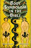 Body Symbolism in the Bible (Scripture) (0814659543) by Schroer, Silvia