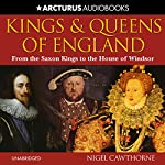 Kings and Queens of England | Nigel Cawthorne