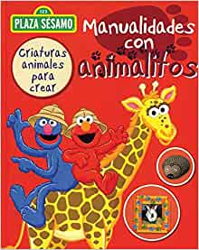 plaza sesamo manualidades con animalitos: Varios: 9781407598659